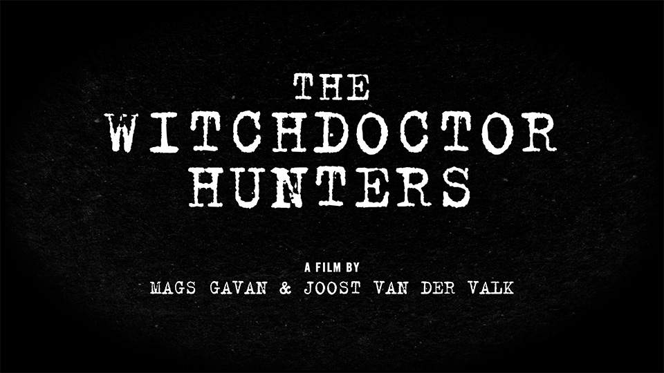The Witchdoctor Hunters